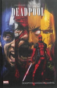 Vignette du livre Deadpool massacre Marvel