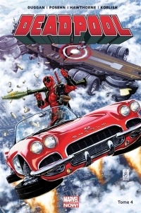 Vignette du livre Deadpool T.4 : Deadpool contre le SHIELD