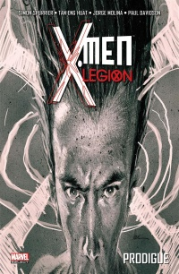 X-Men : Légion T.1 : Prodigue, Paul Davidson