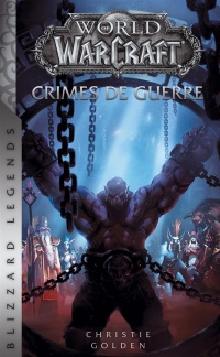 Vignette du livre World of Warcraft. Crimes de guerre