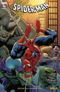 Vignette du livre Spider Man, No 1 : Retour aux fondamentaux - Nick Spencer, Chip Zdarsky, Dan Slott, Peter David