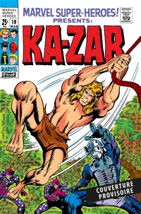 Vignette du livre Ka-Zar : l'intégrale 1969-1973 - Roy Thomas, Gerry Conway, Stan Lee, Barry Windsor-Smith, Jack Kirby