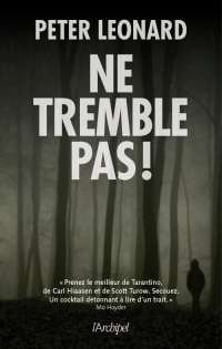 Ne tremble pas ! - Peter Leonard