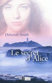 Vignette du livre Le secret d'Alice