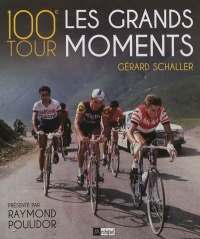 Vignette du livre 100e Tour: les grands moments