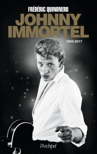 Vignette du livre Johnny immortel : 1943-2017