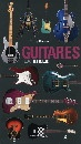 Vignette du livre Guitares, la bible - Tony Bacon