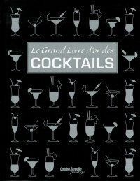 Vignette du livre Grand livre d'or des cocktails(Le)