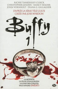 Vignette du livre Buffy T.1: Sale affaire