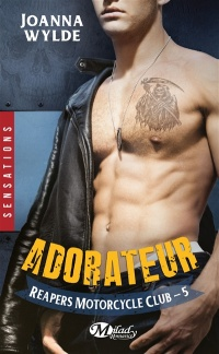 Vignette du livre Reapers Motorcycle Club T.5 : Adorateur