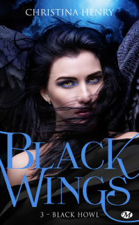 Vignette du livre Black Wings T.3 : Black Howl