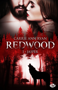 Redwood T.1 : Jasper - Carrie Ann Ryan