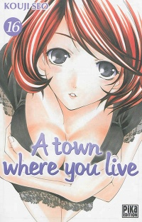 Vignette du livre A Town Where You Live T.16
