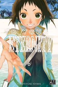 Vignette du livre To Your Eternity T.6