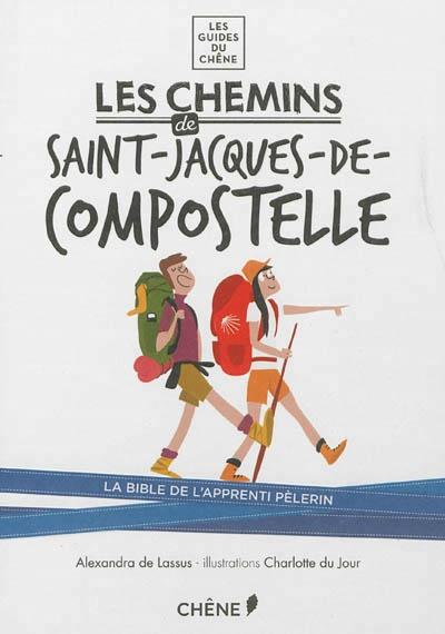 Chemins de saint jacques de compostelle les par - Office du tourisme saint jacques de compostelle ...