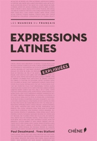 Expressions latines expliquées, Yves Stalloni