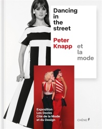 Vignette du livre Dancing in the Street, Peter Knapp et la mode