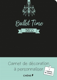 Bullet Time : déco - Gaëlle Junius