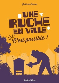 Une ruche en ville, c'est possible, Michel Sinier