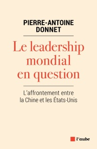 Vignette du livre Le leadership mondial en question.L'affrontement Chine/États-Unis