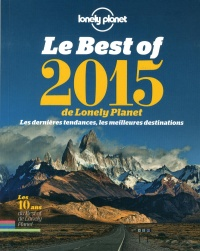 Vignette du livre Best of 2015 de Lonely Planet (Le)