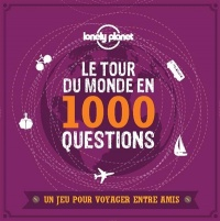 Le tour du monde en 1000 questions: un jeu Lonely Planet - Christophe Corbel