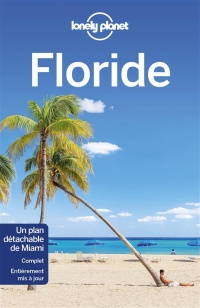 Vignette du livre Floride - Adam Karlin, Kate (auteur de gui Armstrong, Ashley Harrell, Regis St Louis
