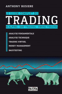 Le guide complet du trading - Anthony Busière
