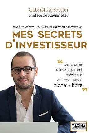 Vignette du livre Mes secrets d'investisseur : start-up, cryptomonnaies et...