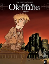Le train des orphelins T.2 : Harvey, Scarlett Smulkowski