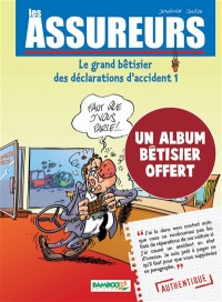 Vignette du livre Assureurs : le grand bêtisier des déclarations d'accident T.1