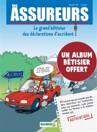 Vignette du livre Assureurs : le grand bêtisier des déclarations d'accident T.2