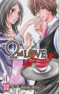 Vignette du livre 2nd Love : Once Upon a Lie T.1