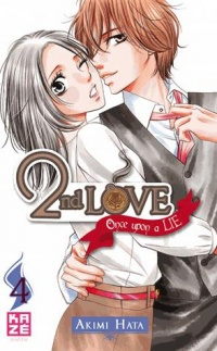 Vignette du livre 2nd Love : Once Upon a Lie T.4