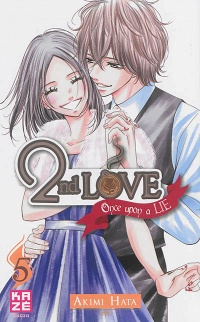 Vignette du livre 2nd Love : Once Upon a Lie T.5