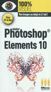 Vignette du livre Adobe Photoshop Elements 10