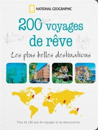 200 voyages de rêve - Keith Bellows