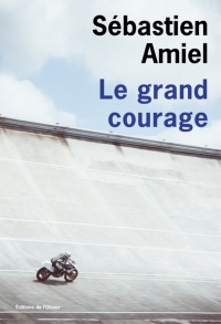 Vignette du livre Grand courage (Le)