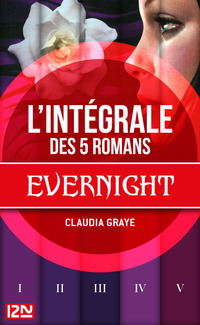 Vignette du livre EVERNIGHT - L'INTEGRALE
