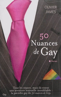 Vignette du livre 50 nuances de Gay - Olivier James
