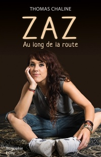 Zaz, au long de la route - Thomas Chaline