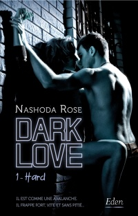 Vignette du livre Dark Love T.1 : Hard