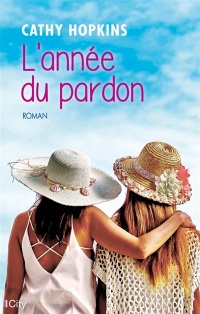L'année du pardon - Cathy Hopkins