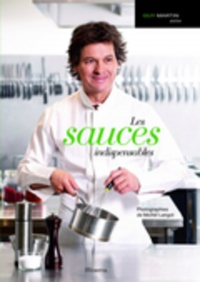 Sauces Indispensables (Les) - Michel Langot