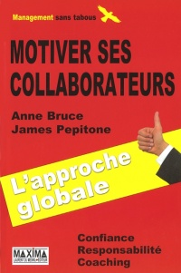 Vignette du livre Motiver ses collaborateurs N.Éd.