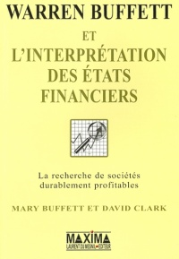 Vignette du livre Warren Buffett et l'Interprétation des États Financiers - Mary / clark Buffett