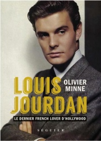 Vignette du livre Louis Jourdan : le dernier french lover d'Hollywood