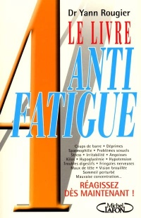 Vignette du livre Livre Anti Fatigue (Le)