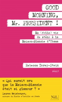 Vignette du livre Good Morning, Mr President!