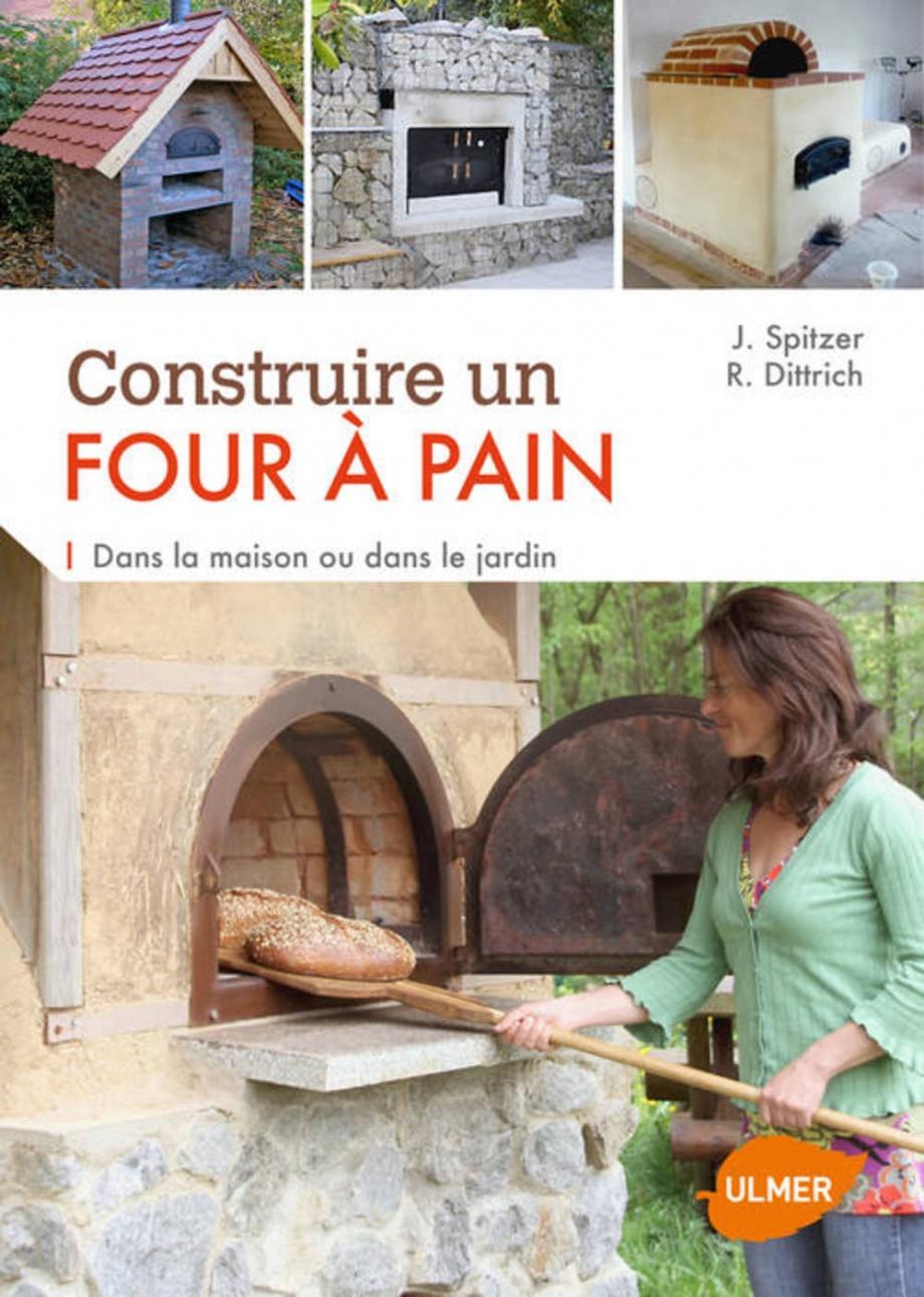 Construire un four pain par jana spitzer reiner - Construire four a pizza ...